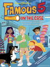 The Case of the Felon with Frosty Fingers (eBook): Famous Five Series, Book 14
